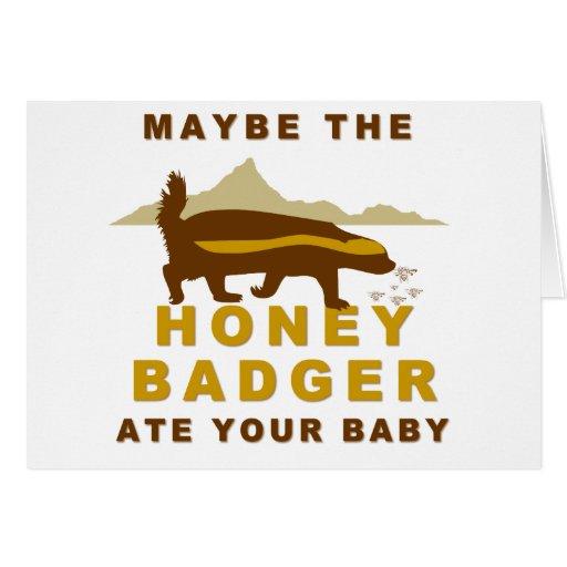 el tejón de miel comió quizá a su bebé tarjeta de felicitación