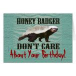 El tejón de miel no cuida la tarjeta de cumpleaños