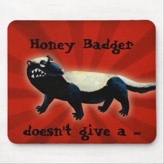 ¡El tejón de miel no cuida! Tapetes De Raton