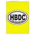 El tejón de miel no cuida tarjetas de HBDC y no la