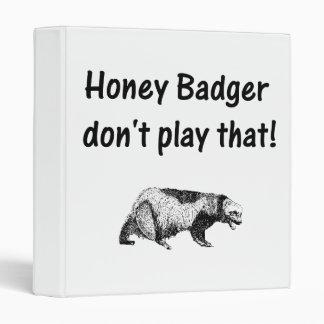 """el tejón de miel no juega eso carpeta 1"""""""