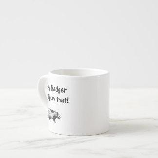 el tejón de miel no juega eso taza de espresso