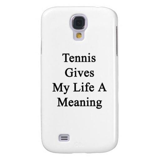El tenis da a mi vida un significado
