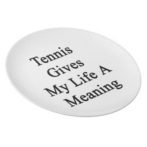 El tenis da a mi vida un significado platos de comidas