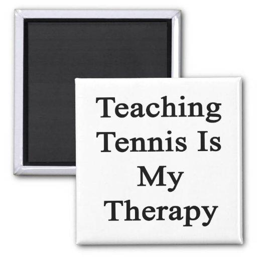 El tenis de enseñanza es mi terapia imán cuadrado