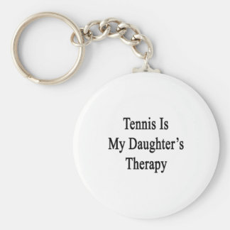 El tenis es la terapia de mi hija llavero redondo tipo pin