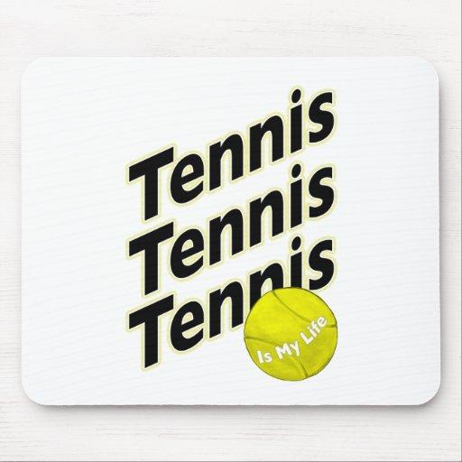 El tenis es mi vida tapetes de ratón