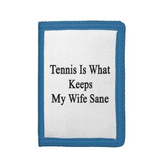 El tenis es qué mantiene a mi esposa sana