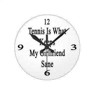 El tenis es qué mantiene a mi novia sana relojes de pared
