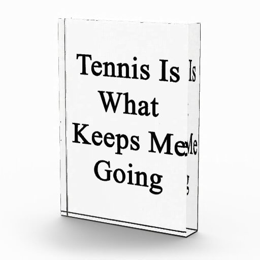 El tenis es qué me guarda el ir