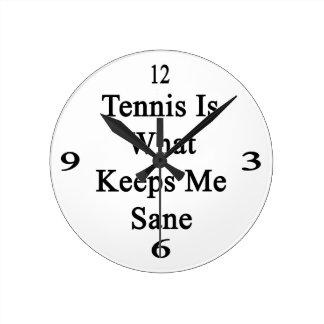 El tenis es qué me mantiene sano