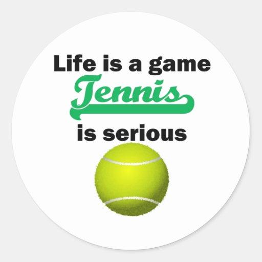 El tenis es serio pegatina redonda