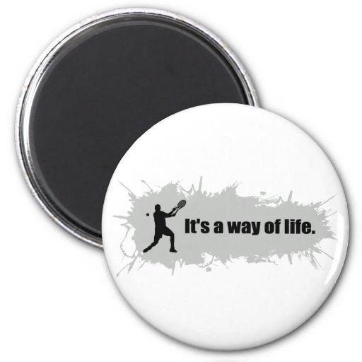 El tenis es una manera de vida (el varón) imán