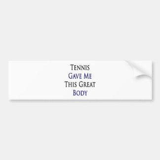 El tenis me dio este gran cuerpo pegatina para auto