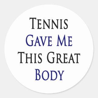 El tenis me dio este gran cuerpo pegatina redonda