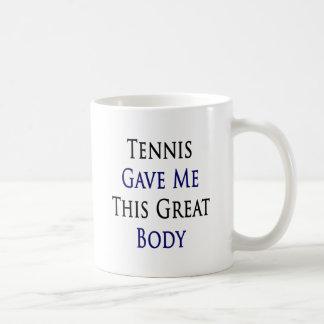 El tenis me dio este gran cuerpo tazas de café