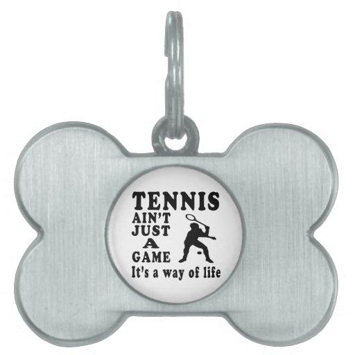 El tenis no es apenas un juego que es una manera d placa de mascota