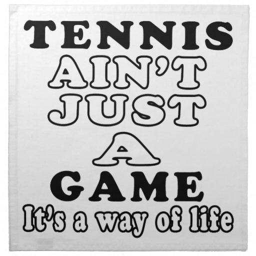El tenis no es apenas un juego que es una manera d servilleta imprimida