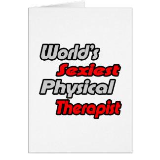 El terapeuta físico más atractivo del mundo tarjeta de felicitación