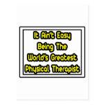 Él terapeuta físico más grande fácil de Aint… Tarjeta Postal