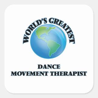 El terapeuta más grande del movimiento de la danza calcomanías cuadradas personalizadas
