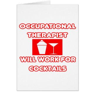El terapeuta profesional… trabajará para los cócte tarjeta de felicitación