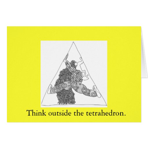 el thinkoutsidetetrahedron, piensa fuera del tetr… tarjeta de felicitación