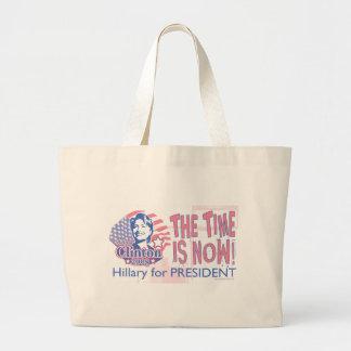 ¡El tiempo ahora está! Hillary para presidente Bag Bolsa De Mano