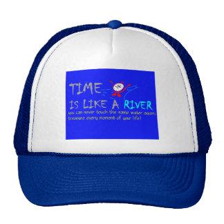 El tiempo es como un río gorro de camionero