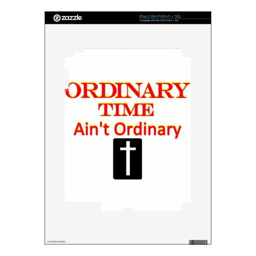 """El """"tiempo ordinario no es"""" rojo y amarillo ordina iPad 2 calcomanía"""