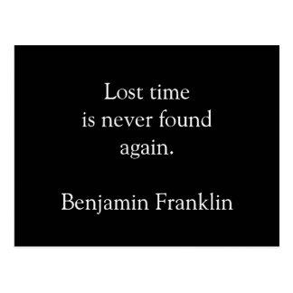 El tiempo perdido jamás se recupera - postal