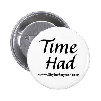 El tiempo tenía botón pin redondo de 2 pulgadas