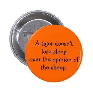El tigre no pierde el botón del sueño