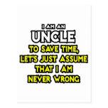El tío… asume que nunca soy incorrecto postal