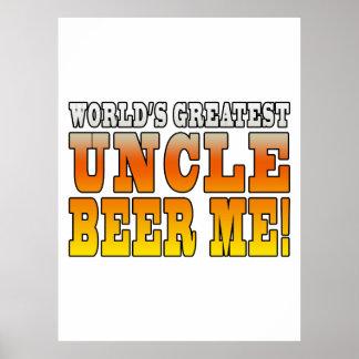 El tío más grande Beer Me de los tíos de los mundo Poster