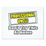 El tío profesional… no intenta esto en casa invitacion personalizada