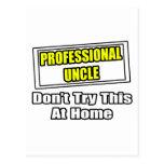 El tío profesional… no intenta esto en casa postal