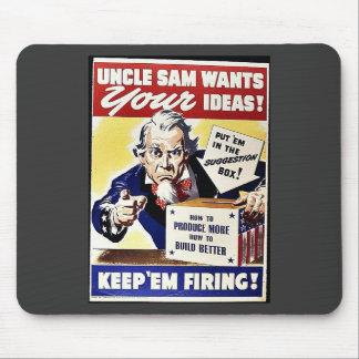 El tío Sam quiere sus ideas, las guarda leña Tapete De Ratón