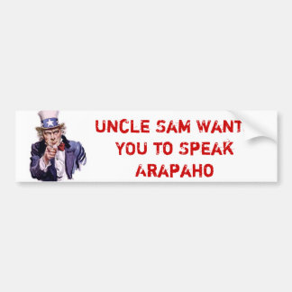 El tío Sam quisiera que USTED hablara Arapahoe Pegatina Para Auto