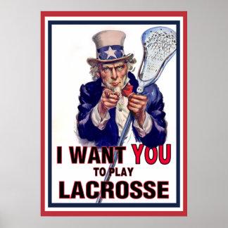 El tío Sam quisiera que usted jugara LaCrosse Póster