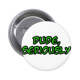 el tipo refresca seriamente diseño pin