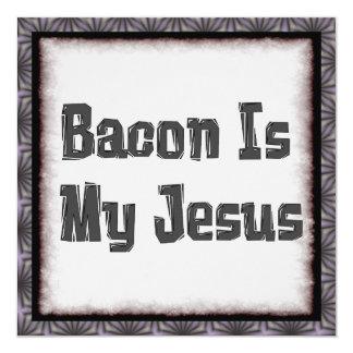 El tocino es mi Jesús Invitación 13,3 Cm X 13,3cm