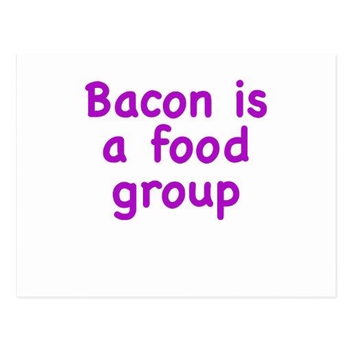 El tocino es un grupo de alimentos tarjeta postal
