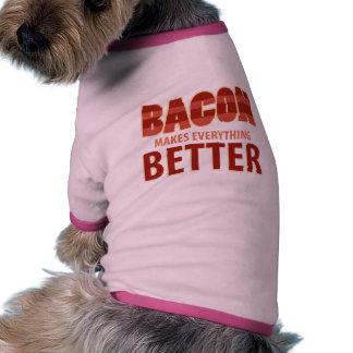 El tocino hace todo mejor camiseta con mangas para perro