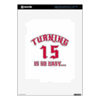 El torneado de 15 es cumpleaños tan fácil iPad 3 skins