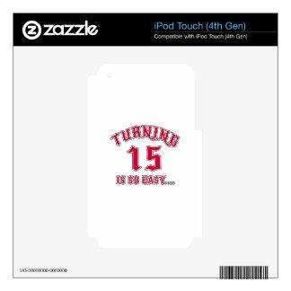 El torneado de 15 es cumpleaños tan fácil iPod touch 4G calcomanías