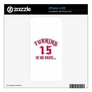 El torneado de 15 es cumpleaños tan fácil skins para eliPhone 4