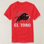 EL Toro la camiseta mexicana del español de la