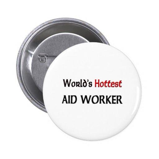 El trabajador de ayuda más caliente de los mundos pin redondo 5 cm