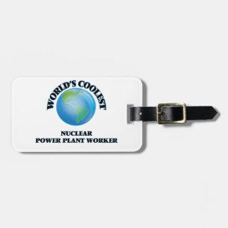 El trabajador más fresco de la central el nuclear etiquetas de equipaje